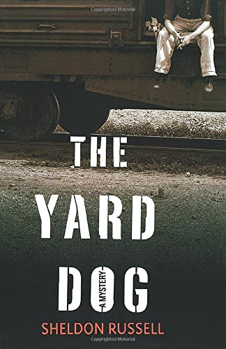 9781250065568: The Yard Dog: A Mystery (A Hook Runyon Mystery)