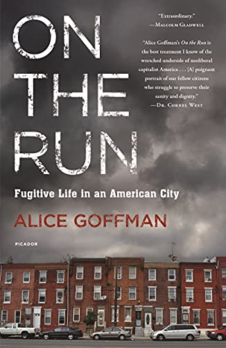 9781250065667: On the Run: Fugitive Life in an American City