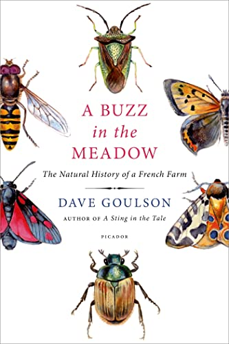 9781250065889: A Buzz in the Meadow: The Natural History of a French Farm