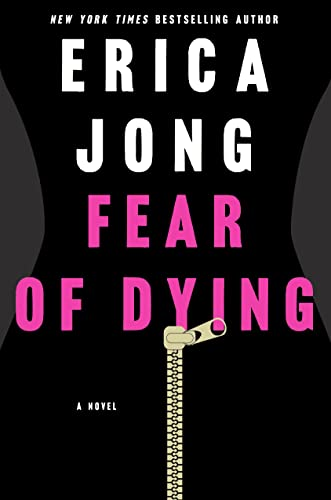 9781250065919: Fear of Dying: A Novel