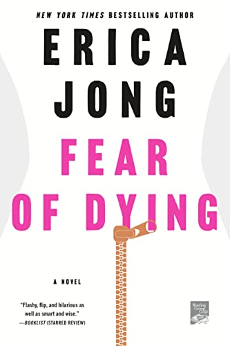9781250065926: Fear of Dying: A Novel