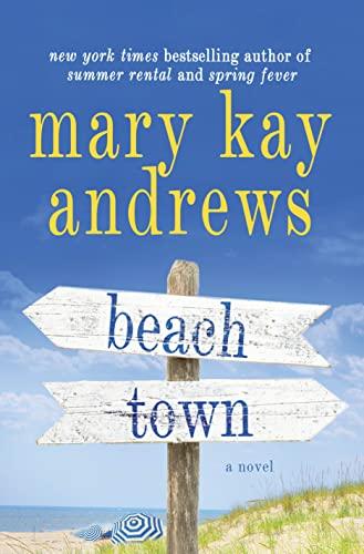 9781250065933: Beach Town: A Novel