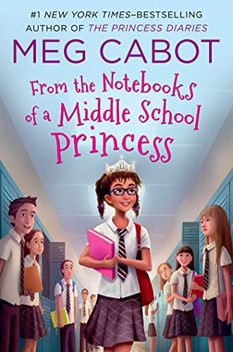 From the Notebooks of a Middle School Princess: Cabot, Meg