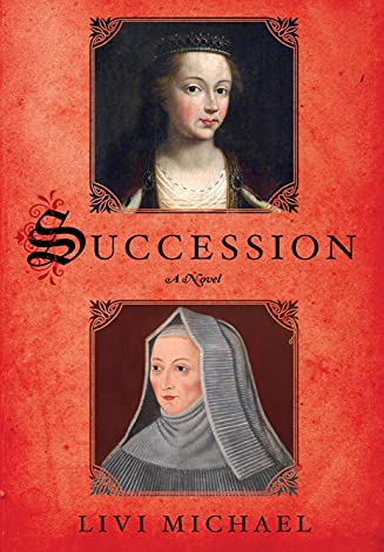 9781250066602: Succession: A Novel