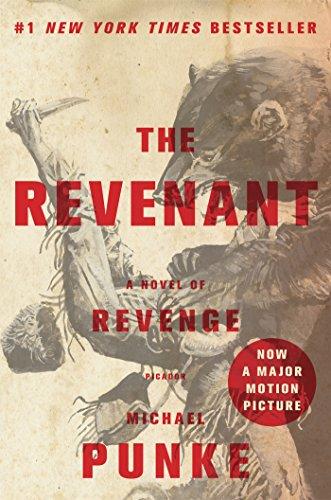9781250066626: The Revenant: A Novel of Revenge