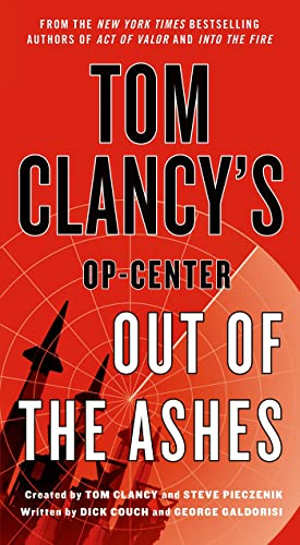 9781250066701: Tom Clancy's Op-Center: Out of the Ashes