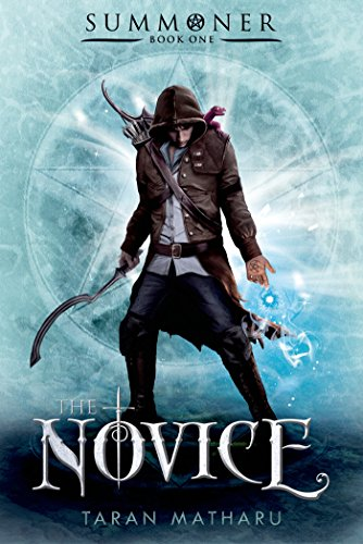 9781250067128: The Novice: Summoner: Book One (The Summoner Trilogy)