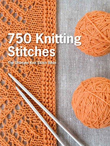 9781250067180: 750 Knitting Stitches: The Ultimate Knit Stitch Bible
