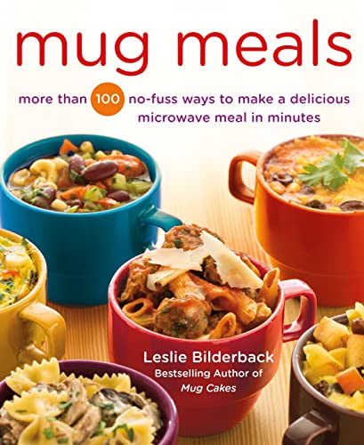 9781250067203: Mug Meals: More Than 100 No-Fuss Ways to Make a Delicious Microwave Meal in Minutes
