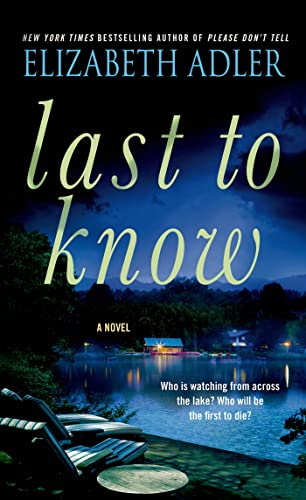 9781250067296: Last to Know: A Novel