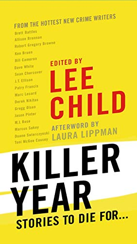 9781250067326: Killer Year: Stories to Die For...