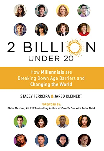 9781250067616: 2 Billion Under 20: How Millennials Are Breaking Down Age Barriers and Changing the World