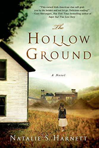 The Hollow Ground: Harnett, Natalie S.