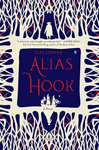 9781250067791: Alias Hook: A Novel