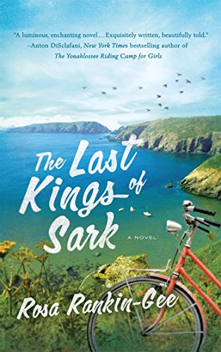 The Last Kings of Sark: Rankin-Gee, Rosa