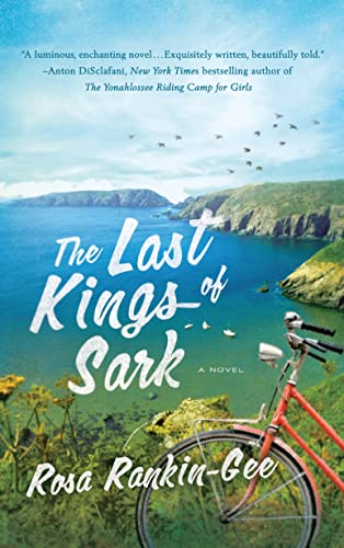9781250068040: The Last Kings of Sark: A Novel