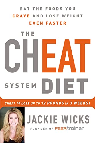 9781250068095: The Cheat System Diet: Eat the Foods You Crave and Lose Weight Even Faster---Cheat to Lose Up to 12 Pounds in 3 Weeks!