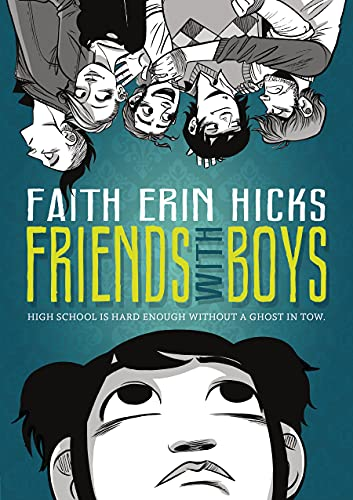Friends with Boys: Hicks, Faith Erin