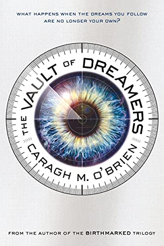 The Vault of Dreamers (The Vault of Dreamers Trilogy)