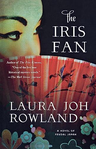 9781250068323: The Iris Fan: A Novel of Feudal Japan (Sano Ichiro Novels)