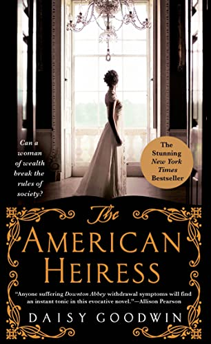 9781250068347: The American Heiress: A Novel