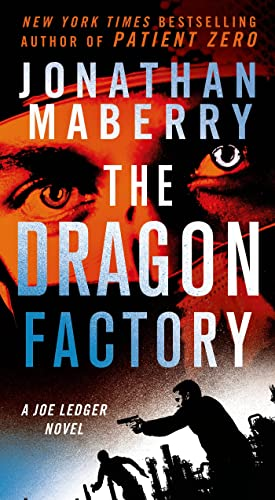 9781250068415: The Dragon Factory (Joe Ledger)