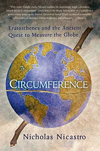 9781250068446: Circumference: Eratosthenes and the Ancient Quest to Measure the Globe