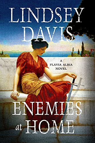 9781250068484: Enemies at Home (Flavia Albia Series)