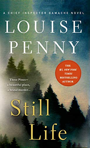 9781250068736: Still Life: A Chief Inspector Gamache Novel