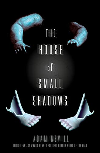 9781250068811: The House of Small Shadows