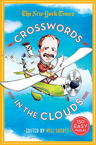 The New York Times Crosswords in the Clouds: 150 Easy Puzzles: New York Times