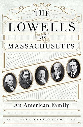 9781250069207: The Lowells of Massachusetts: An American Family