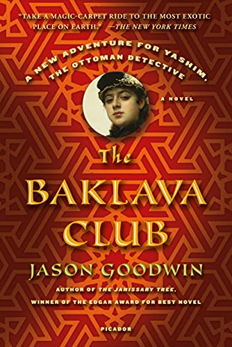 9781250069320: The Baklava Club: A Novel (Investigator Yashim)