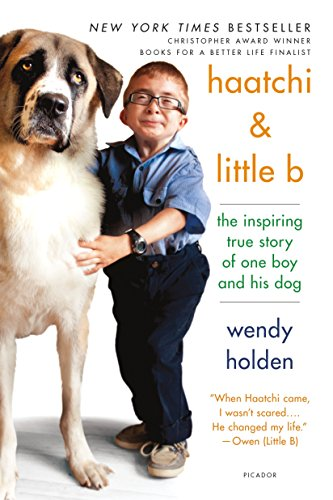 9781250069368: Haatchi & Little B: The Inspiring True Story of One Boy and His Dog