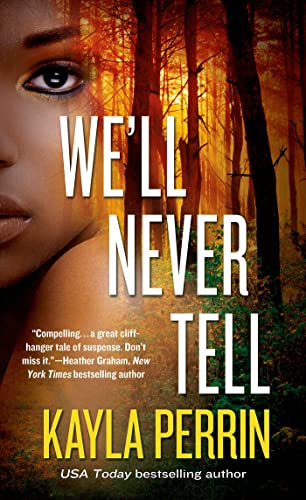 9781250069450: We'll Never Tell: A Novel