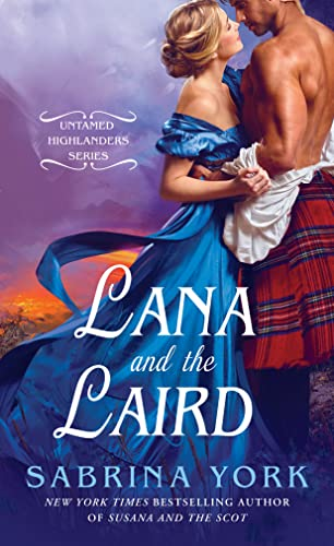 9781250069719: Lana and the Laird (Untamed Highlanders)
