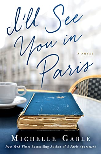 I'll See You in Paris: Gable, Michelle