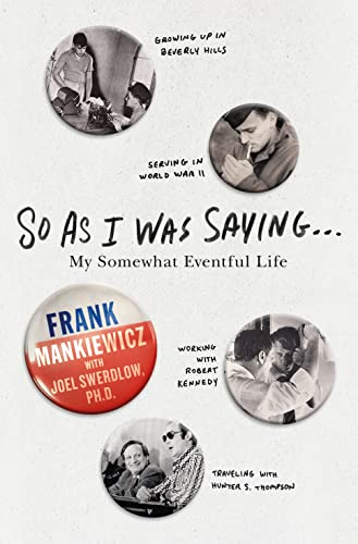 9781250070647: So As I Was Saying . . .: My Somewhat Eventful Life