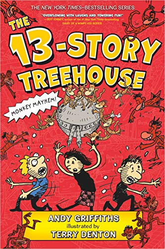 The 13-Story Treehouse (The Treehouse Books): Griffiths, Andy
