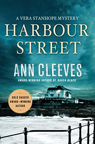 9781250070661: Harbour Street: A Vera Stanhope Mystery