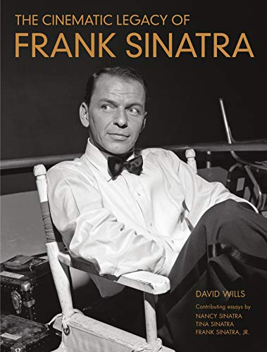 9781250070807: The Cinematic Legacy of Frank Sinatra