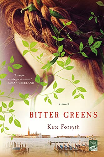 9781250070845: Bitter Greens: A Novel