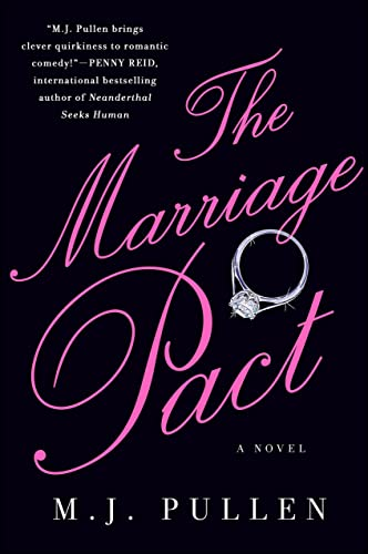 The Marriage Pact: Pullen, M. J.