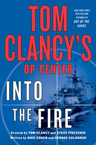 9781250071637: Into the Fire (Tom Clancy's Op-Center)
