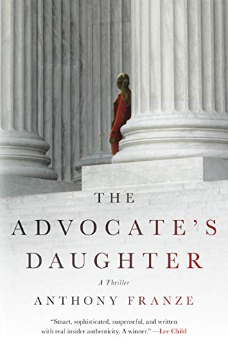 9781250071651: The Advocate's Daughter: A Thriller