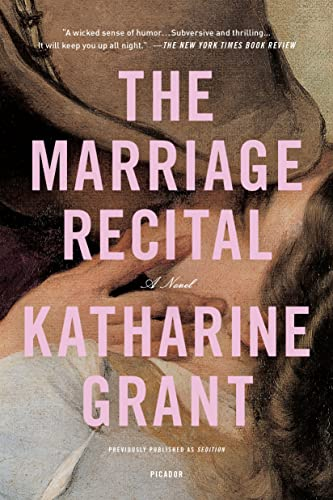 The Marriage Recital: Grant, Katharine