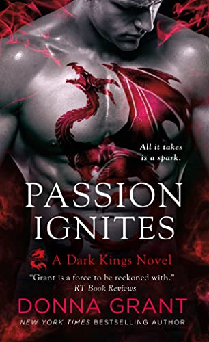 Passion Ignites (Dark Kings): Grant, Donna