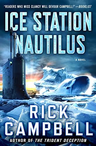 9781250072153: Ice Station Nautilus: A Novel