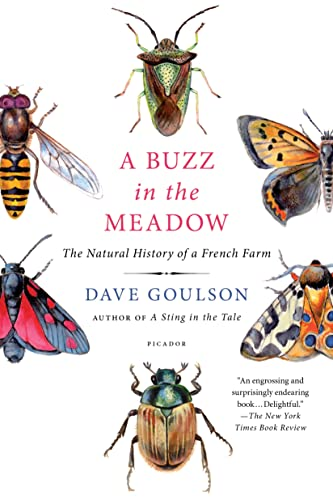 9781250072672: A Buzz in the Meadow: The Natural History of a French Farm