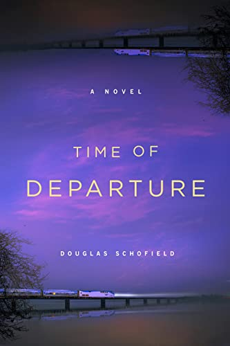 Time of Departure: Schofield, Douglas